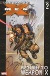 ULTIMATE X-MEN TP VOL 02 RETURN TO WEAPON X