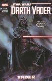 STAR WARS DARTH VADER VOL 01 VADER SC