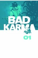 BAD KARMA VOL 01 HC **