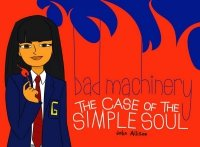 BAD MACHINERY VOL 03 CASE OF SIMPLE SOUL SC **