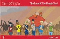 BAD MACHINERY POCKET EDITION VOL 03 THE CASE OF THE SIMPLE SOUL SC