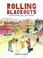 ROLLING BLACKOUTS DISPATCHES FROM TURKEY SYRIA AND IRAQ HC **