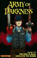 ARMY OF DARKNESS VOL 02 THE KING IS DEAD LONG LIVE THE QUEEN SC (SUPERCENA przelicznik 3.10)