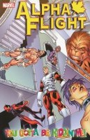 ALPHA FLIGHT VOL 01 YOU GOTTA BE KIDDIN ME SC