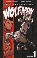 ASTOUNDING WOLF-MAN VOL 01 SC