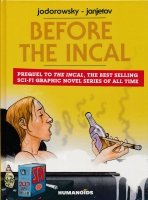 BEFORE THE INCAL HC (NEW EDITION)