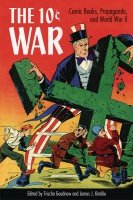 10 CENT WAR COMIC BOOKS PROPAGANDA & WORLD WAR II SC *