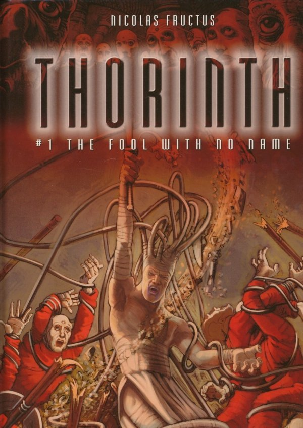THORINTH VOL 01 THE FOOL WITH NO NAME HC