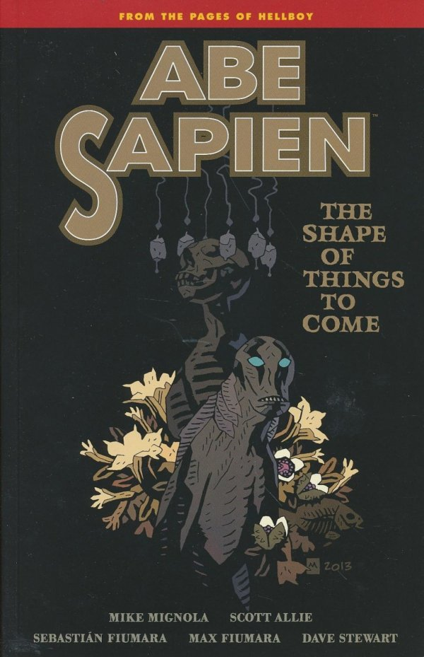 ABE SAPIEN VOL 04 THE SHAPE OF THINGS TO COME SC (SALEństwo)