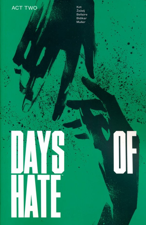 DAYS OF HATE ACT 2 SC