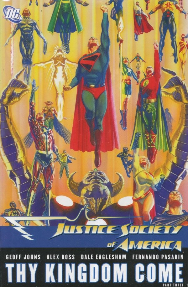 JUSTICE SOCIETY OF AMERICA THY KINGDOM COME PART 3 HC