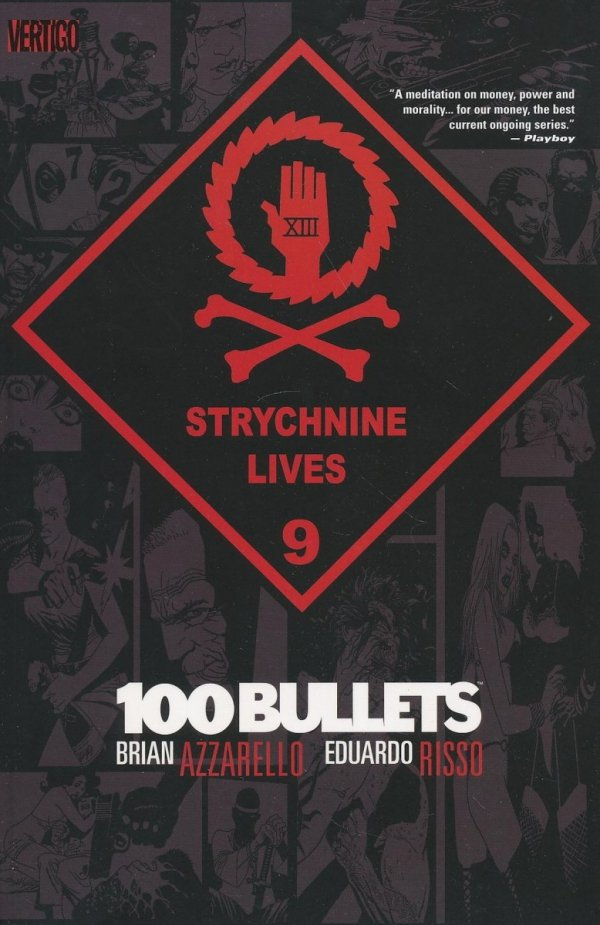 100 BULLETS VOL 09 STRYCHNINE LIVES SC