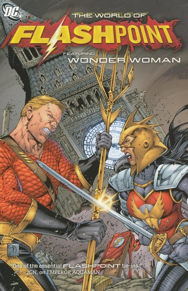 FLASHPOINT THE WORLD OF FLASHPOINT FEATURING WONDER WOMAN SC