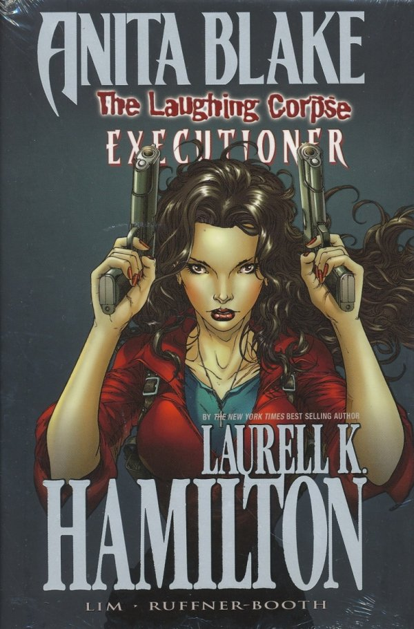 LAURELL K HAMILTONS ANITA BLAKE VAMPIRE HUNTER THE LAUGHING CORPSE VOL 03 EXECUTIONER HC (STANDARD COVER)
