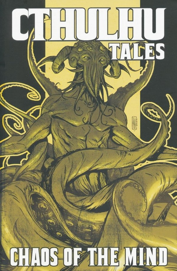 CTHULHU TALES TP VOL 03 CHAOS OF THE MIND