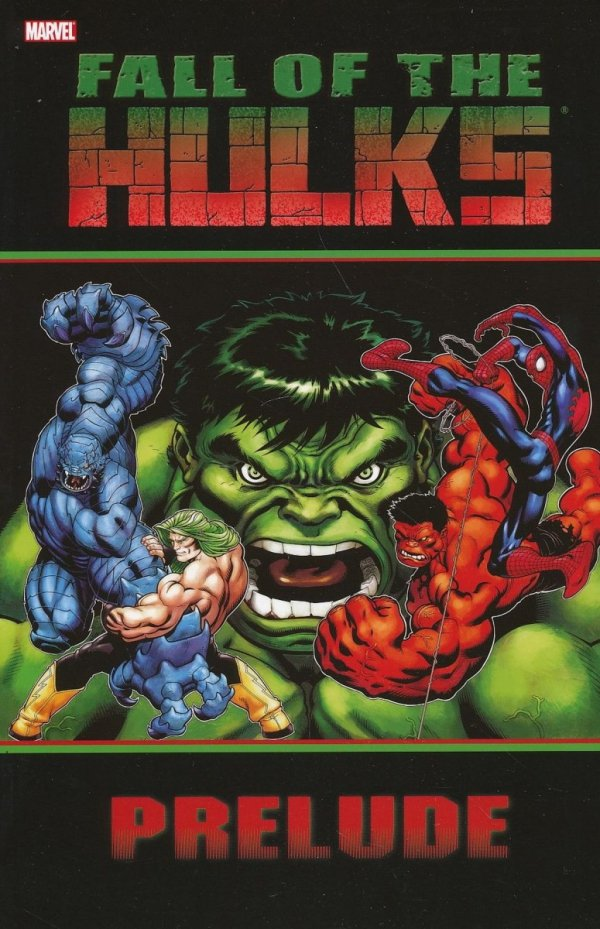 HULK FALL OF THE HULKS PRELUDE SC
