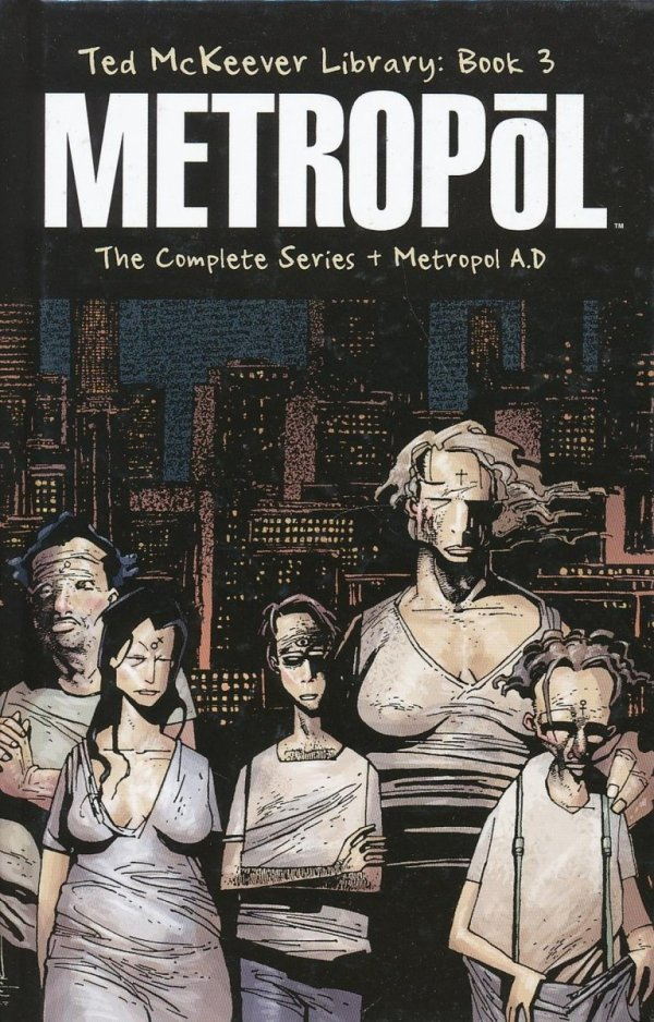 TED MCKEEVER LIBRARY VOL 03 METROPOL THE COMPLETE SERIES HC