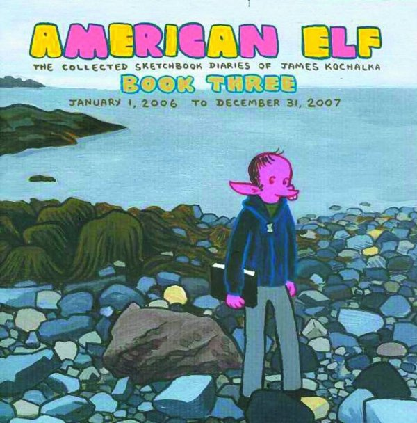 AMERICAN ELF SKETCHBOOK DIARIES OF JAMES KOCHALKA VOL 03 SC **