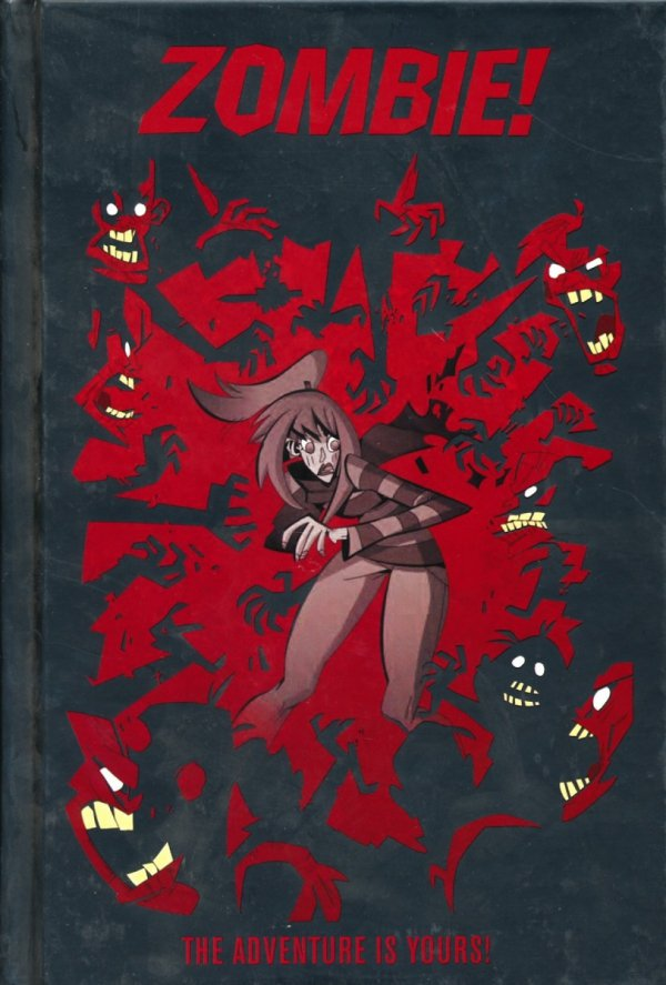 ZOMBIE THE ADVENTURE IS YOURS HC