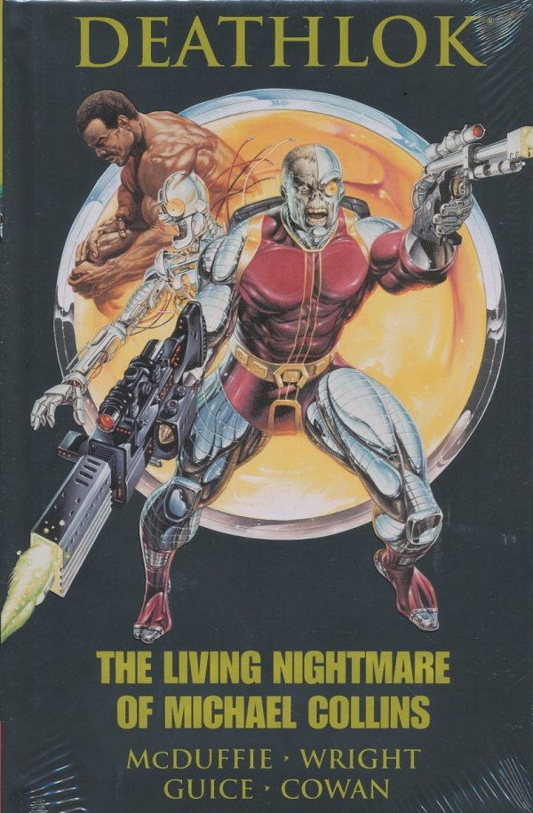 DEATHLOK THE LIVING NIGHTMARE OF MICHAEL COLLINS HC (STANDARD COVER)