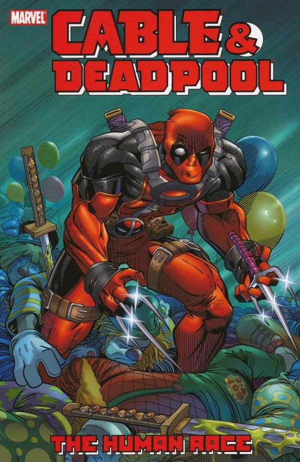 CABLE AND DEADPOOL VOL 03 THE HUMAN RACE SC *