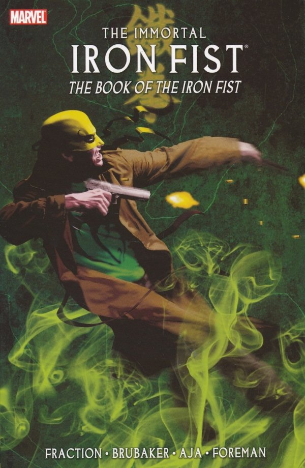 IMMORTAL IRON FIST TP VOL 03 BOOK OF IRON FIST