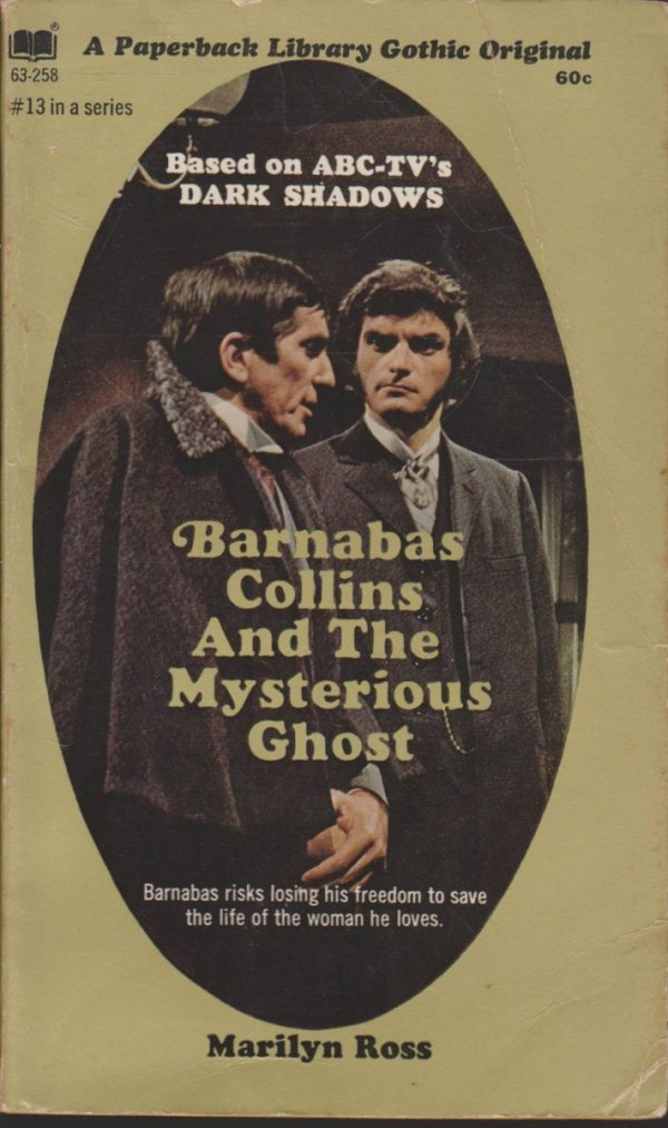 DARK SHADOWS PAPERBACK LIBRARY NOVEL VOL 13 MYSTERIOUS GHOST *