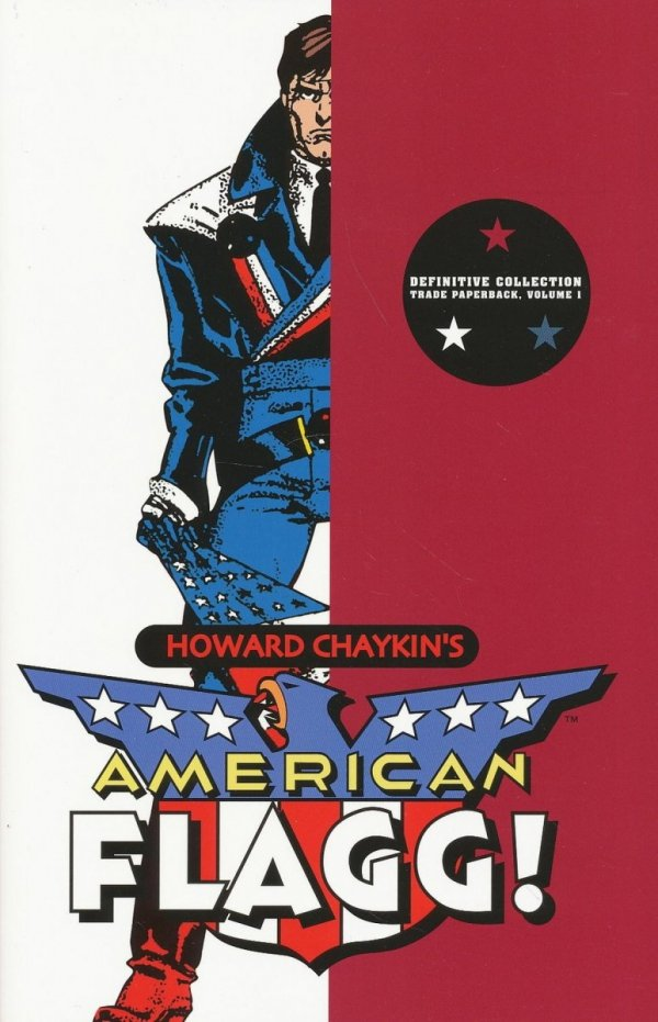 AMERICAN FLAGG DEFINITIVE COLLECTION VOL 01 SC