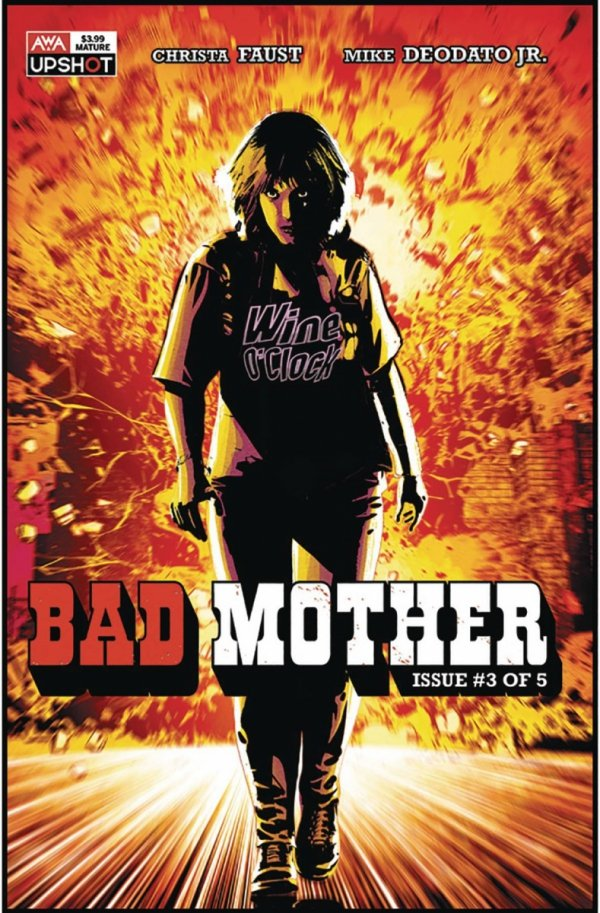 BAD MOTHER #3 *
