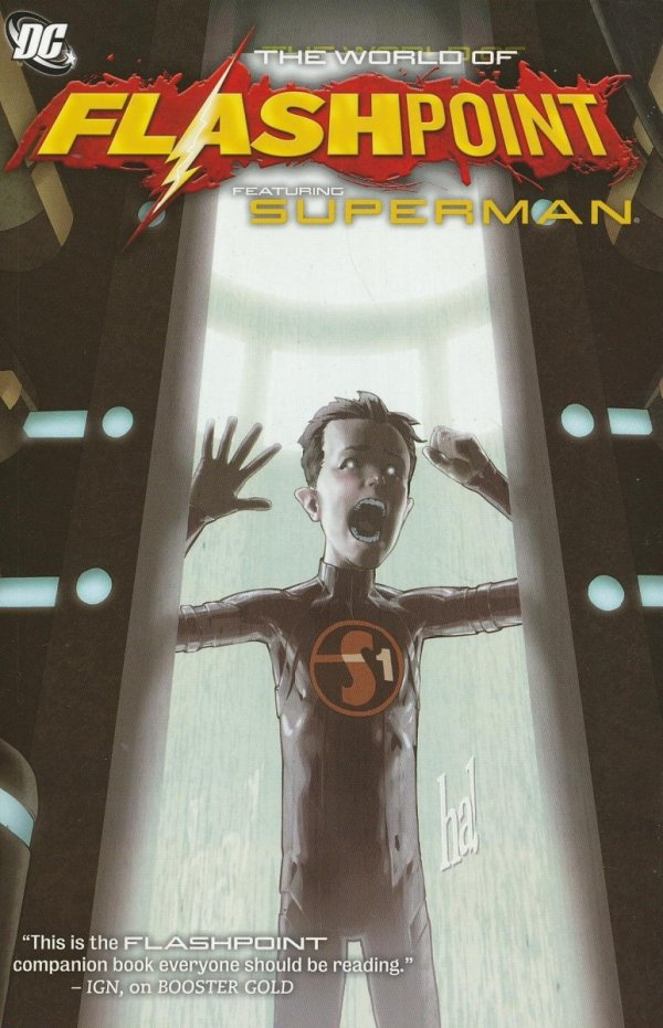 FLASHPOINT THE WORLD OF FLASHPOINT FEATURING SUPERMAN SC