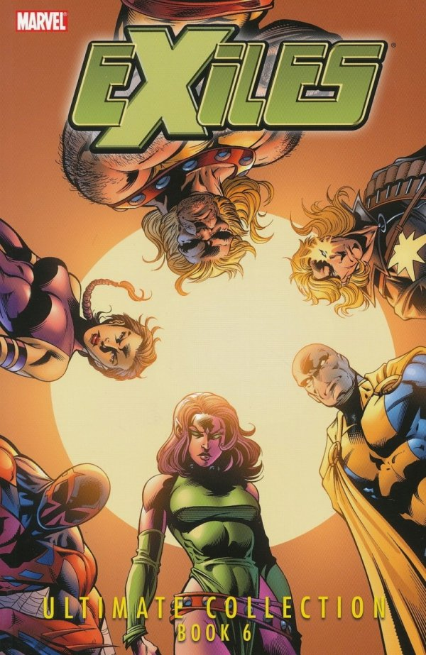 EXILES ULTIMATE COLLECTION VOL 06 SC