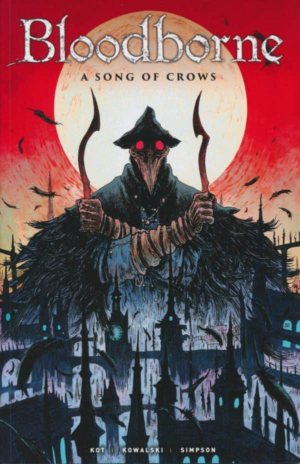 BLOODBORNE A SONG OF CROWS SC **