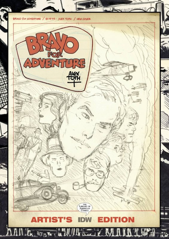 ALEX TOTH BRAVO FOR ADVENTURE ARTISTS EDITION HC
