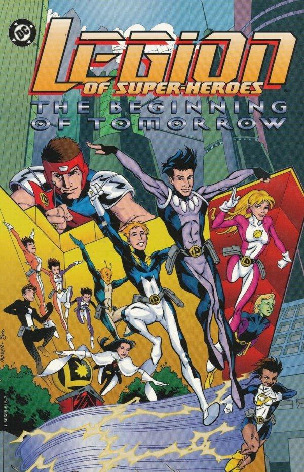 LEGION OF SUPER-HEROES THE BEGINNING OF TOMORROW SC