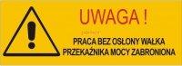 Naklejka - Niedopuszczalna praca bez osłony WOM
