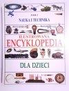 ILUSTROWANA ENCYKLOPEDIA DLA DZIECI TOM 2 NAUKA I TECHNIKA 1994