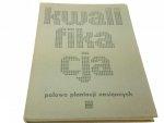 KWALIFIKACJA POLOWA PLANTACJI NASIENNYCH (1974)