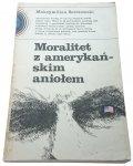 MORALITET Z AMERYKAŃSKIM ANIOŁEM - Berezowski 1981