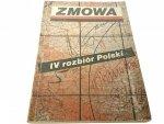 ZMOWA IV ROZBIÓR POLSKI - Szcześniak 1990