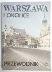 WARSZAWA I OKOLICE. PRZEWODNIK 1988