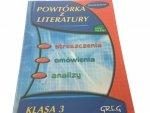 POWTÓRKA Z LITERATURY KLASA 3 GIMNAZJUM (2005)