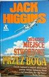 OSTATNIE MIEJSCE STWORZONE PRZEZ BOGA Higgins 1991