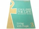 ENGLISH FOR LIFE III Living with People