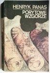 PORYTOWE WZGÓRZE - Henryk Panas 1983