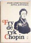 FRYDERYK CHOPIN - Adam Czartkowski, Zofia Jeżewska 1981