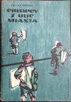 CHŁOPCY Z ULIC MIASTA - Halina Górska 1973