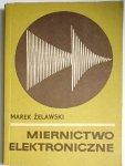 MIERNICTWO ELEKTRONICZNE - Marek Żelawski 1972