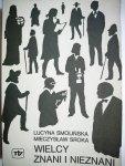 WIELCY ZNANI I NIEZNANI - Lucyna Smolińska 1988