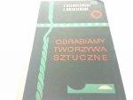 OBRABIAMY TWORZYWA SZTUCZNE Jerzy Niebojewski 1965