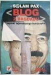 BLOG Z BAGDADU - Salam Pax 2003